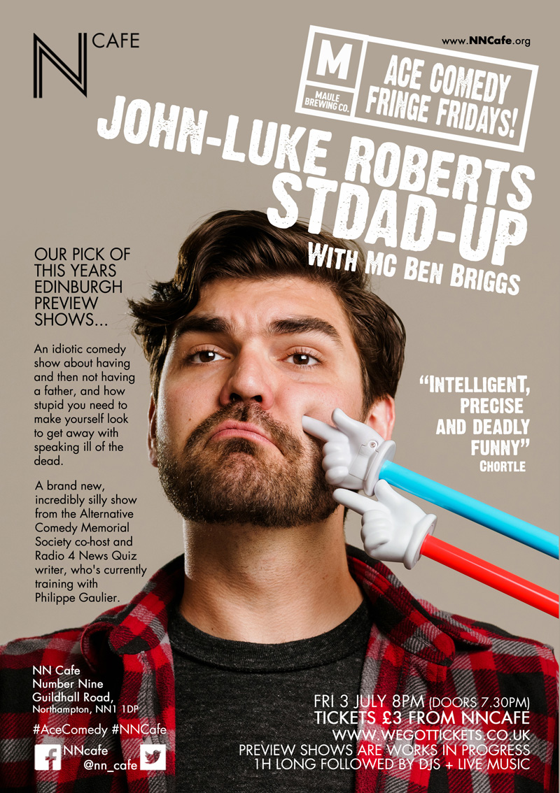 ACE FRINGE FRIDAY #3 - JOHN-LUKE ROBERTS 'STAND-UP'