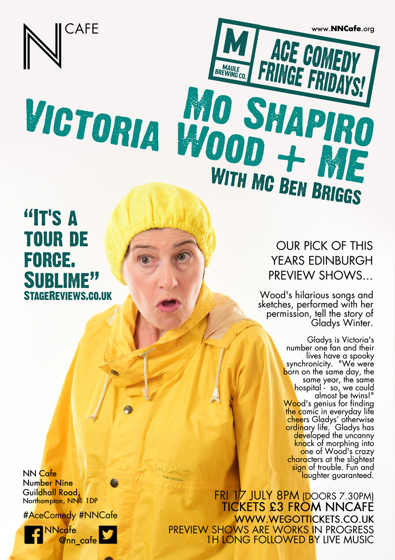ACE FRINGE FRIDAY #5 - MO SHAPIRO 'VICTORIA WOOD + ME'