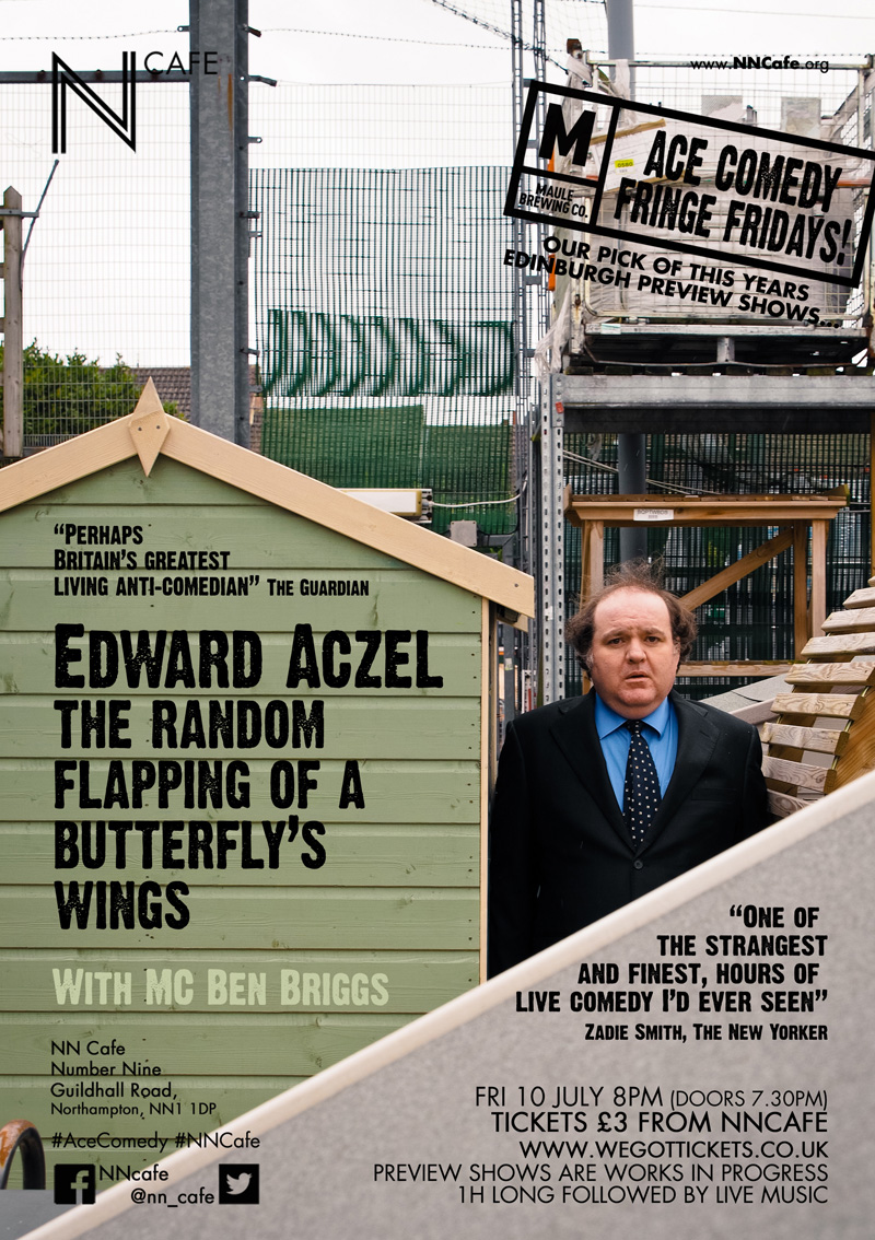 ACE FRINGE FRIDAY #4 - EDWARD ACZEL 'THE RANDOM FLAPPING OF A BUTTERFLY'S WINGS'