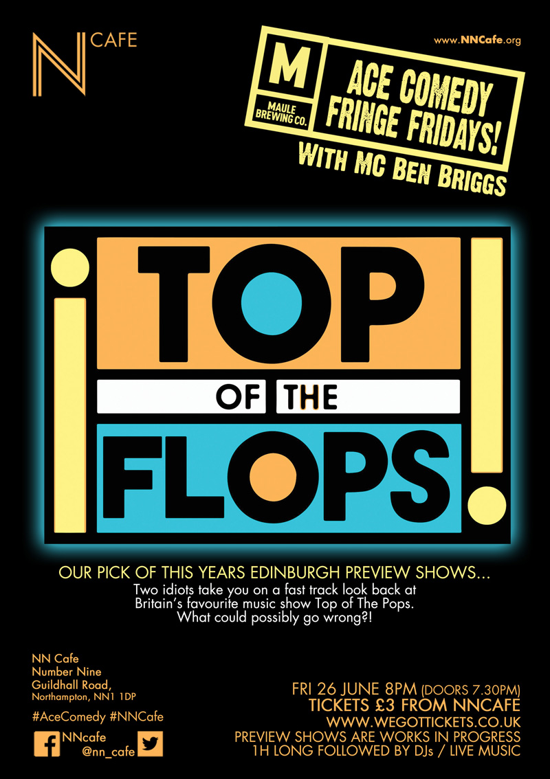ACE FRINGE FRIDAY #2 - 'TOP OF THE FLOPS'